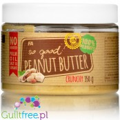 Fitness Authority So Good! Peanut Butter Crunchy 100% - ground peanut butter roasted in peels, coarsely ground, with no added su