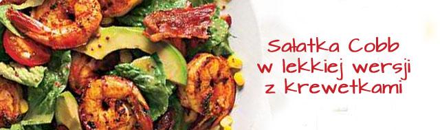 Cobb Salad czyli klasyka zza oceanu – w wersji light