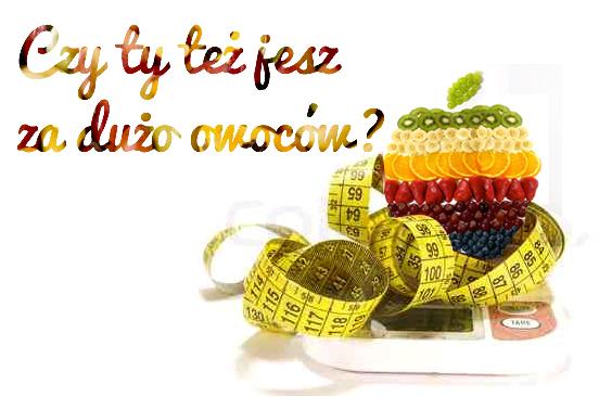 Czego o owocach nie powie ci twój dietetyk – czy ty też jesz za dużo owoców?