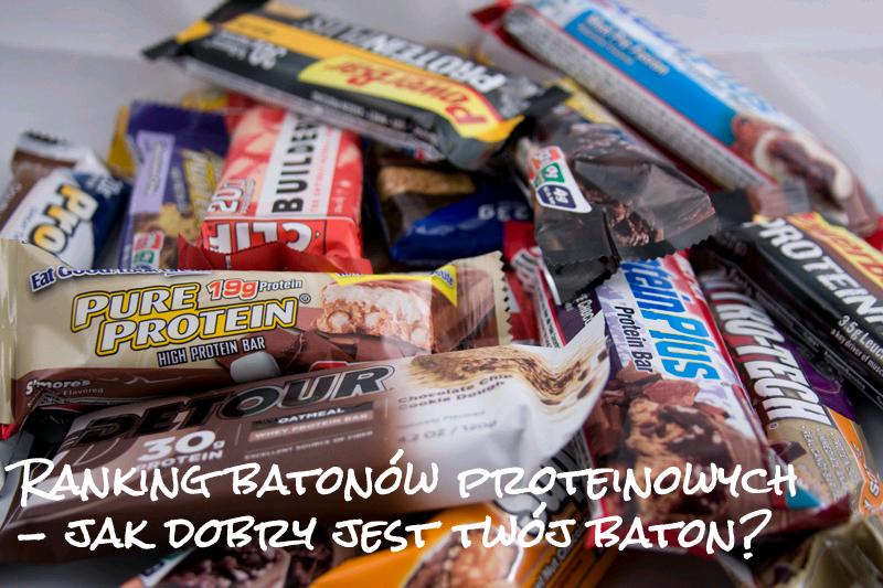 Ranking batonów proteinowych – 30 batonów rozłożonych na czynniki pierwsze