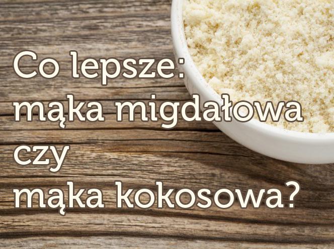 Mąka migdałowa a mąka kokosowa