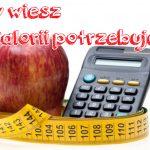 Jakie jest dzienne zapotrzebowanie kalorii? Wzór do wyliczeń