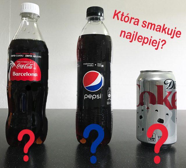 Pepsi bez kalorii – podjęliśmy wyzwanie i porównaliśmy do Coca Coli zero