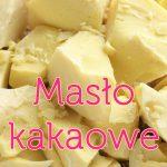 Masło kakaowe – jak wykorzystać jego zalety + przepis na domową białą czekoladę bez cukru