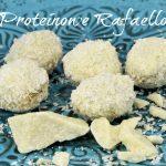 """Proteinowe """"Rafaello"""" bez cukru – przepis"""