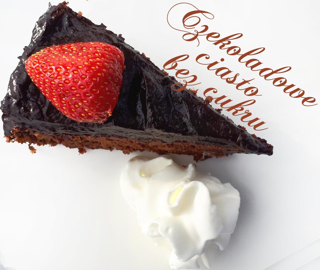 Ciasto czekoladowe bez cukru