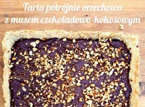 Potrójnie orzechowa tarta z musem czekoladowo-kokosowym – bez cukru*, bez glutenu