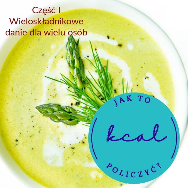 Jak policzyć kaloryczność zupy dla wielu osób?