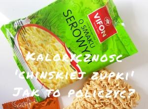 Jak policzyć kaloryczność chińskiej zupki i ile kcal ma sam makaron?