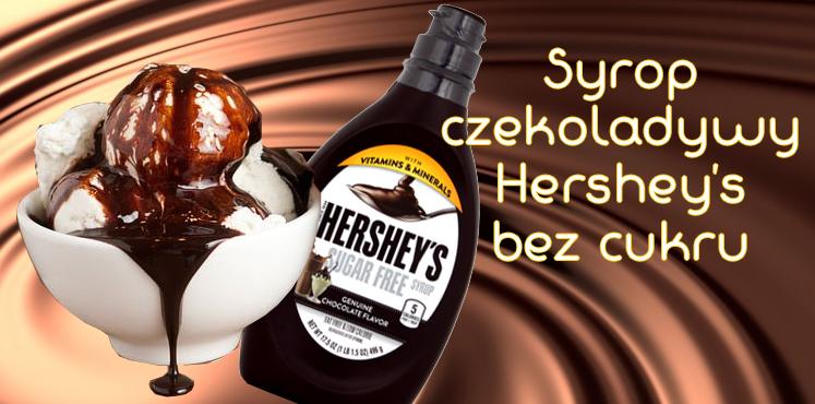 Hershey's syrop czekoladowy bez cukru - Guiltfree.pl zero kalorii